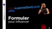 Formuler pour influencer