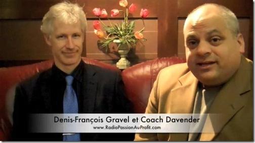 Entrevue de Denis Francois Gravel avec Coach Davender