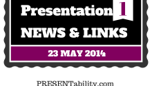 Presentation links & news of the week (May 23, 2014)