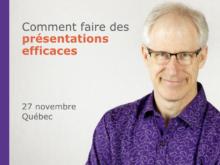 Formation :Comment faire des présentations efficaces – Québec 27 novembre 2019